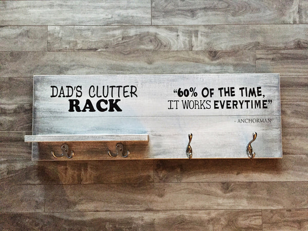 "Dad's Clutter rack sign 11""x 32"" - Pine"