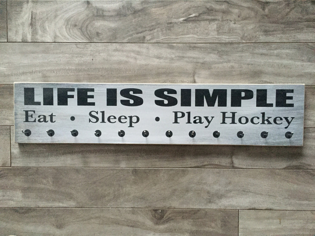 "Life is Simple, Eat, Sleep, Play Hockey medal hanger  - 5"" x 24"" - MDF - with 12 hangers"