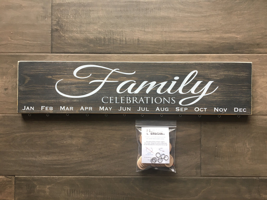 "Family Celebrations sign on pine calendar - 5.5""x24"" -  with 24 discs"
