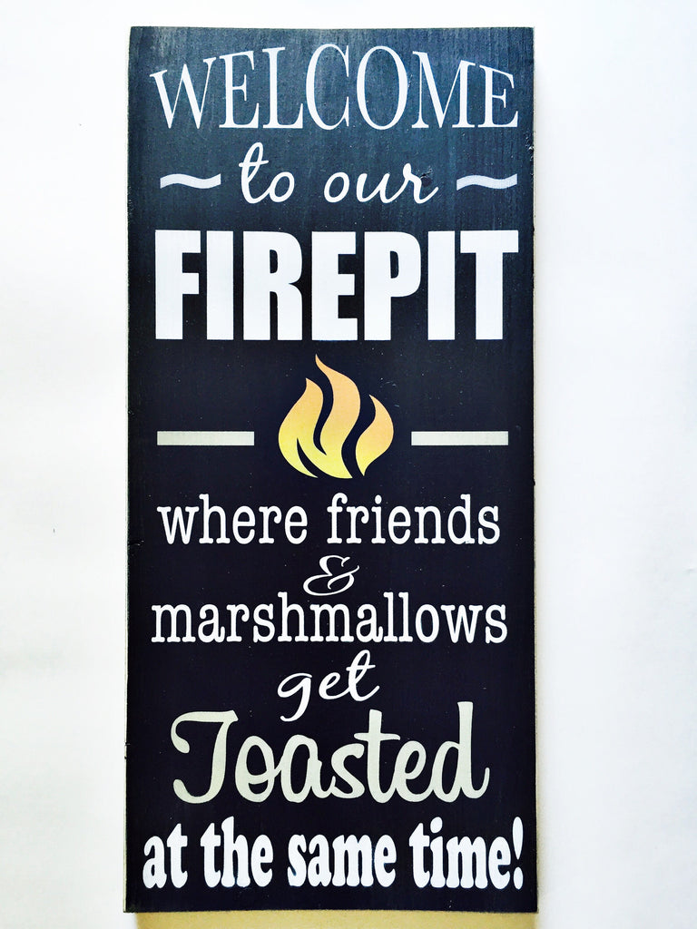 "Fire Pit sign - 7.25""x17"" - Pine"
