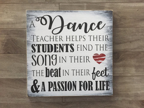 "Dance Teacher sign - 12"" x 12"" - MDF"