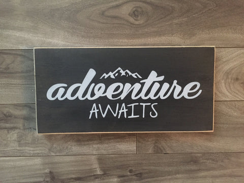 "Stock - Adventure awaits 5.5""x10"" on pine"