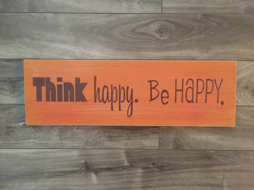 "Stock - think happy be happy 5""x16"""