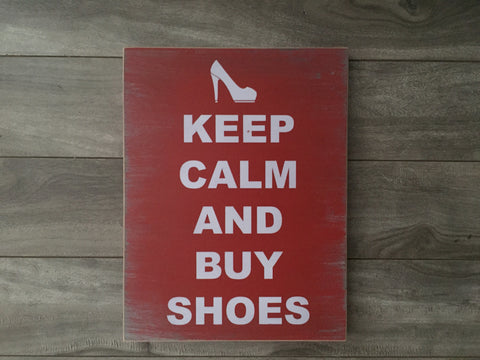"Stock - Keep calm and buy shoes 8""x10"""