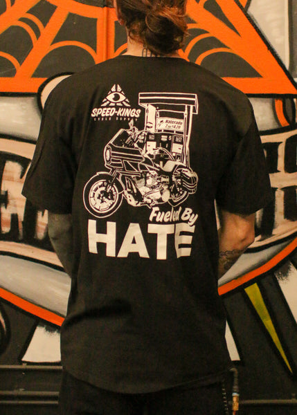 """FUELED BY HATE"" Short Sleeve"