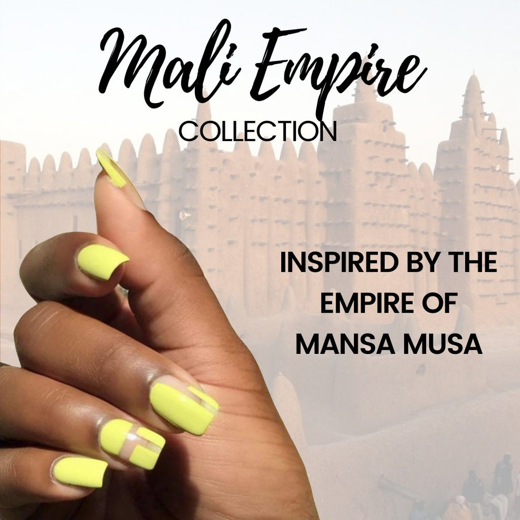 Mali Empire Collection | OOO Polish