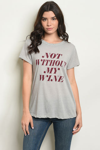 Not Without My Wine Tee