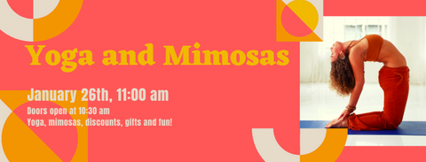 Yoga & Mimosas Event - January 26th, 2020
