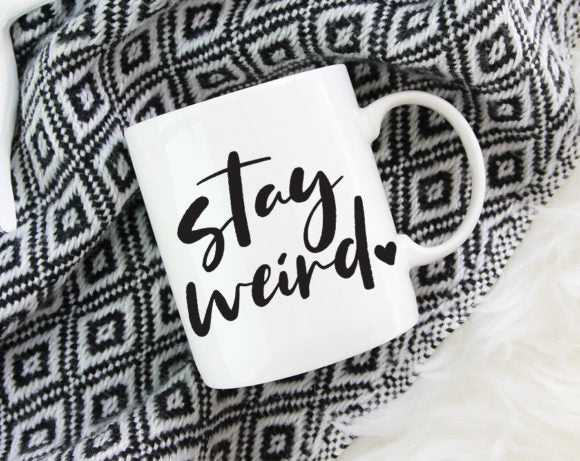 Quotable Life - Stay Weird Coffee Mug