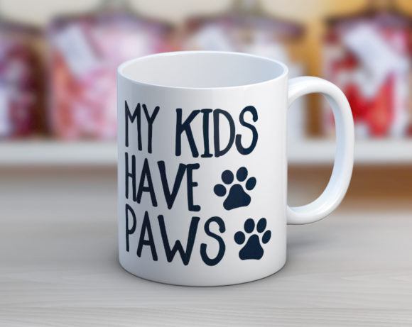 Quotable Life - My Kids Have Paws Coffee Mug