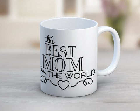 The Best Mom in the World Mug
