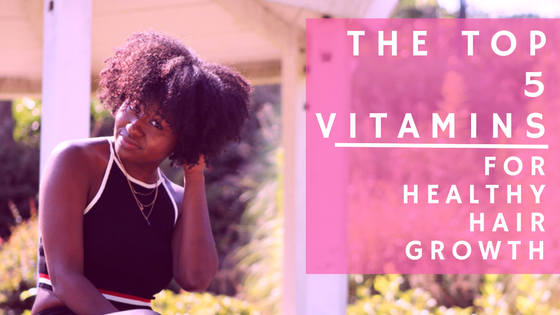 Top 5 Vitamins To Grow Healthy Hair