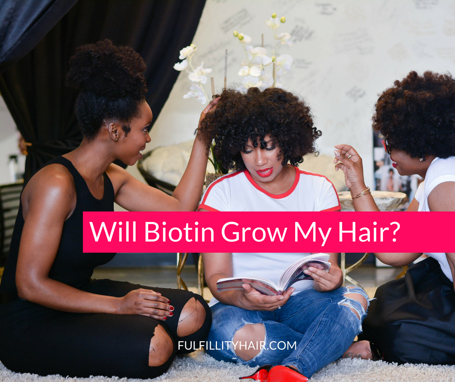 Will Biotin Grow My Hair?