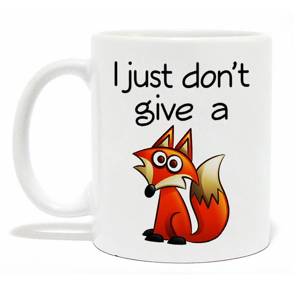'I Just Don't Give a Fox' Coffee Mug - Funny Mug