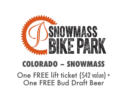 One FREE Day at Snowmass Bike Park + a FREE Bud Draft Beer!