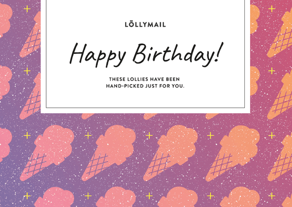 Happy Birthday - Lolly Mail Gift Delivery