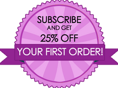 Subscribe and receive 25% off