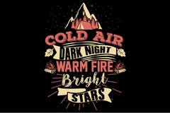 Cold Air Bright Lights Warm Fire
