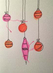Christmas Card - Pink and Orange Pattern Splatter Baubles - eDgE dEsiGn London