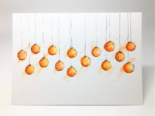 Original Hand Painted Christmas Card - Bauble Collection - Orange and Yellow