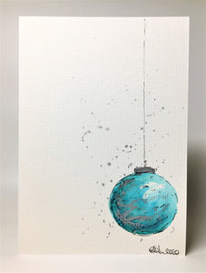 Original Hand Painted Christmas Card - Bauble Collection - Teal and Silver Bauble