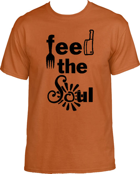 Feed The Soul original T-shirt
