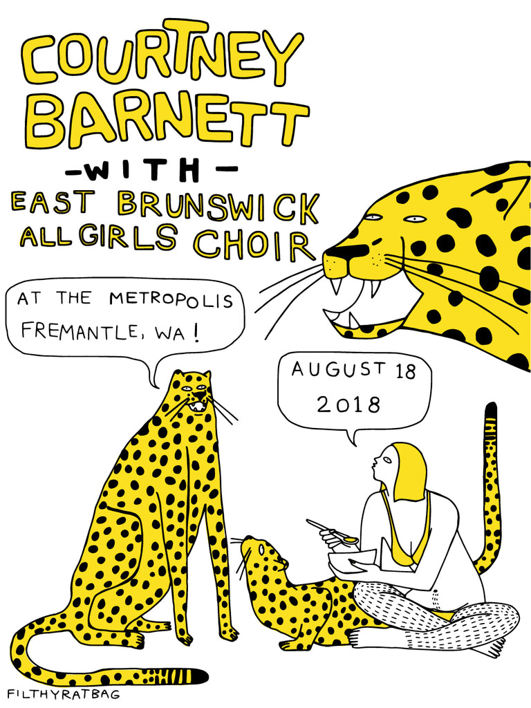 COURTNEY BARNETT [FREMANTLE - 18 AUGUST 2018 - CELESTE MOUNTJOY / FILTHYRATBAG] Assorted Tour Posters