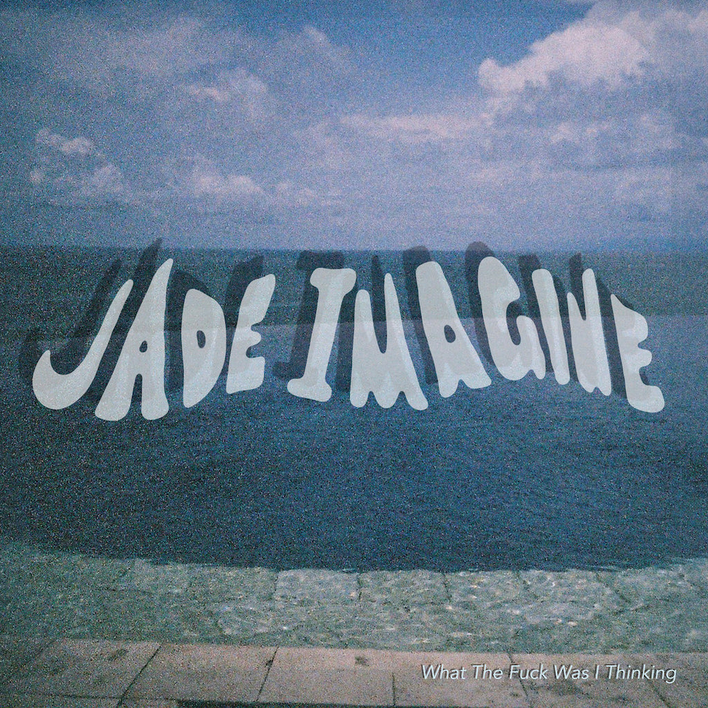 "JADE IMAGINE What The Fuck Was I Thinking EP. 12"" VINYL, DIGITAL. Official merchandise exclusive to Milk! Records Store."
