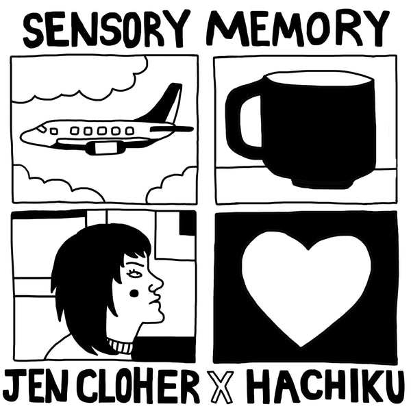 JEN CLOHER & HACHIKU Sensory Memory (Hachiku Remix) [DIGITAL SINGLE]