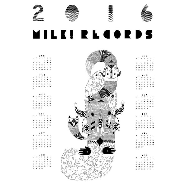 MILK! RECORDS 2016 Calendar POSTER. ART, POSTER, PRINT, SALE. Official merchandise exclusive to Milk! Records Store.
