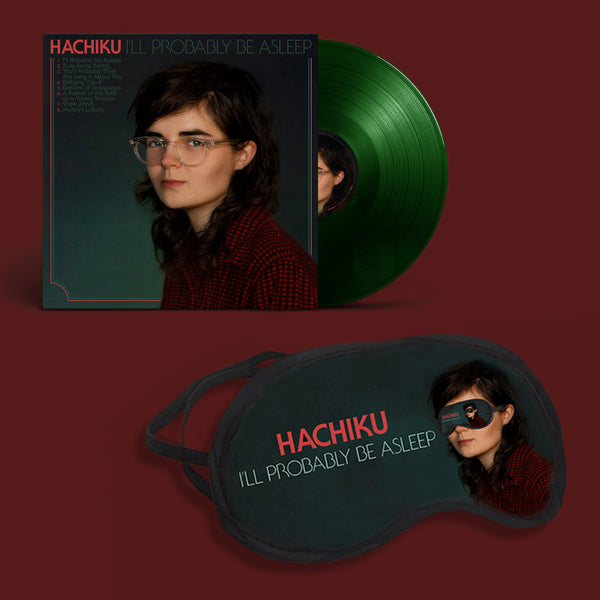 "HACHIKU I'll Probably Be Asleep 12"" VINYL + SLEEP MASK BUNDLE"
