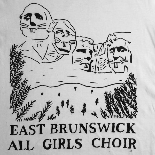 EAST BRUNSWICK ALL GIRLS CHOIR Mount Rockmore TSHIRT. TSHIRT. Official merchandise exclusive to Milk! Records Store.