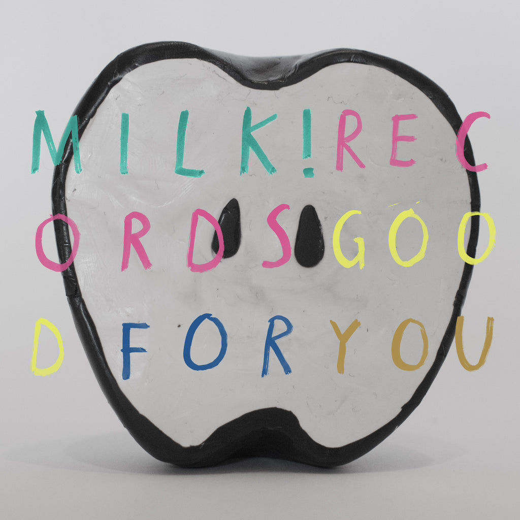 "MILK! RECORDS Good For You (Compilation). 12"" VINYL, DIGITAL. Official merchandise exclusive to Milk! Records Store."