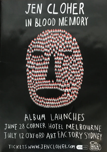 JEN CLOHER [IN BLOOD MEMORY ALBUM LAUNCH 2013] Assorted Tour Posters