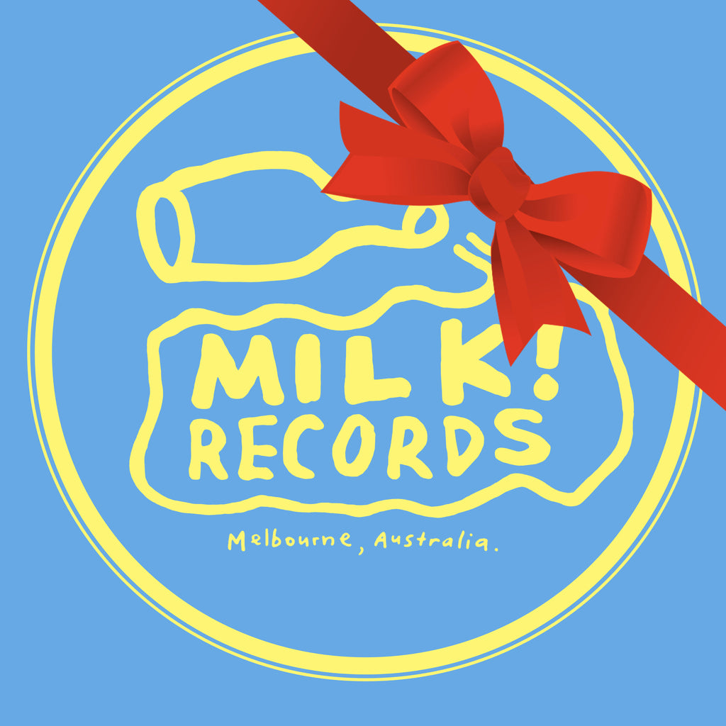 MILK! RECORDS Gift Card. GIFT CARD. Official merchandise exclusive to Milk! Records Store.