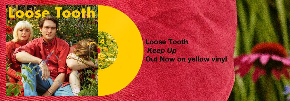 Loose Tooth - Keep Up