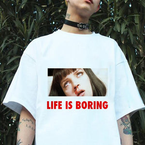 Life Is Boring Tee (2 Colors)