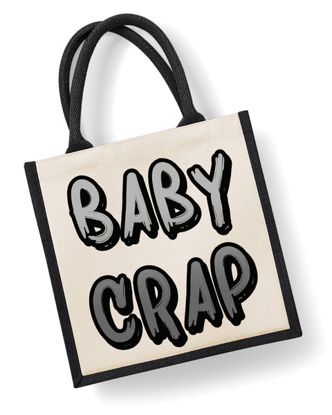 BABY CRAP - Eco Friendly Jute Bag