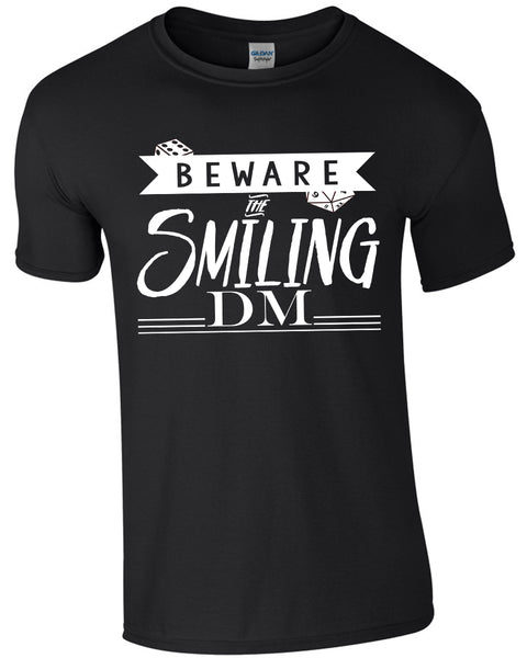 Beware The Smiling DM - TShirt