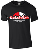 Catch Ém College - TShirt