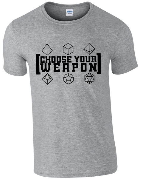Choose Your Weapon - TShirt