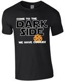 Come To The Dark Side - TShirt
