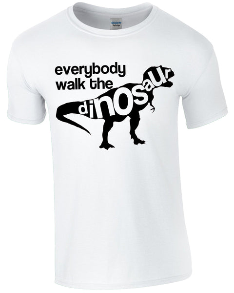 Everybody Walk The Dinosaur - TShirt