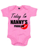 Nanny's Problem Today - Baby Grow Body Suit