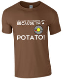 I'm A Potato - TShirt
