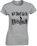 We Don't Go To Ravenholm - TShirt