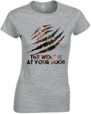The Wolf Is At Your Door - TShirt