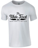 White Forest Inn - TShirt