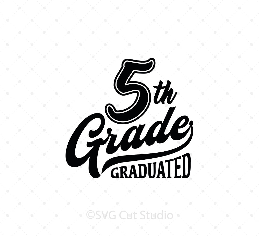 5th Grade Graduation SVG Cut Files for Cricut and