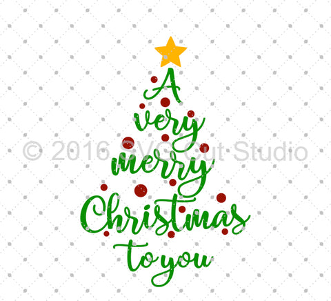 A Very Merry Christmas To You SVG Cut Files at SVG Cut Studio
